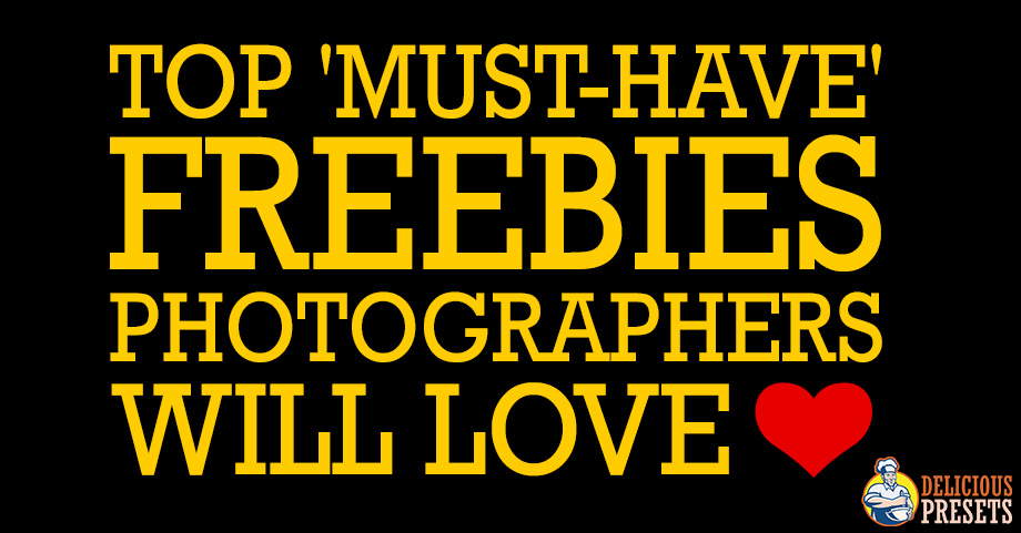 Top 'Must Have' Freebies Photographers Will Love