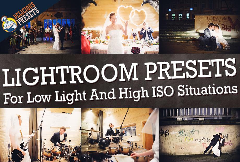 Low Light High ISO Lightroom Presets