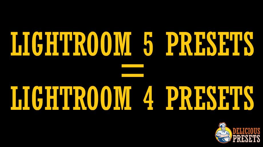 Lightroom 5 Presets = Lightroom 4 Presets