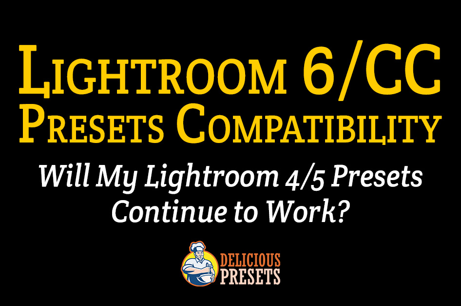 Lightroom 6 / CC Presets Backward Compatibility
