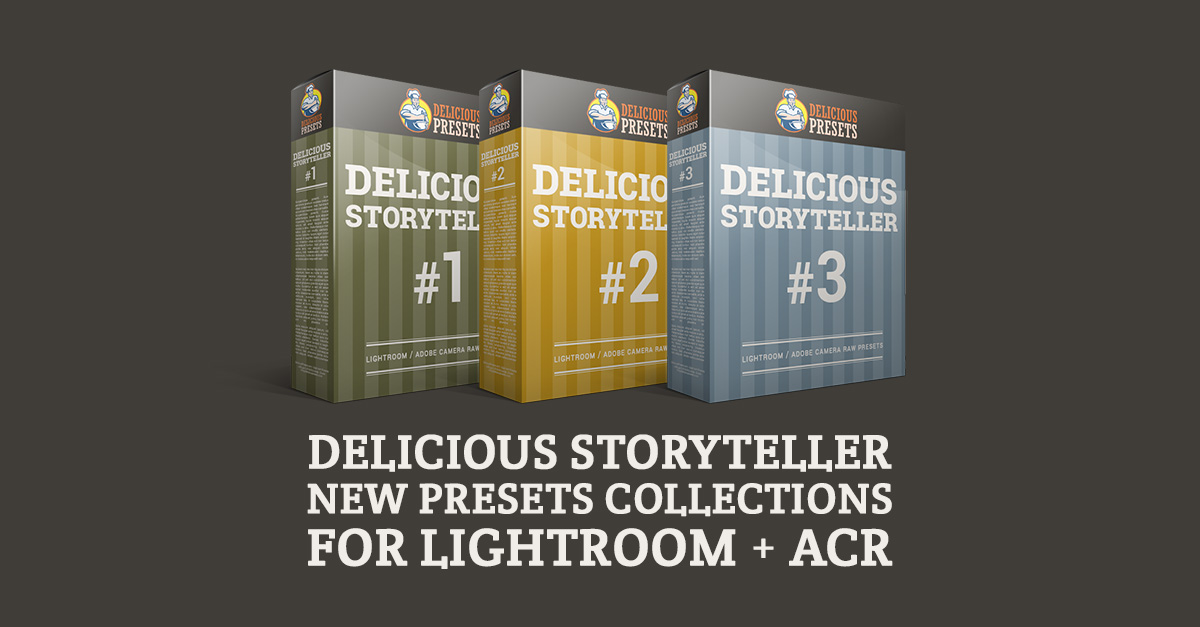 Delicious Storyteller - New Presets for Lightroom & ACR ( Camera RAW Photoshop )