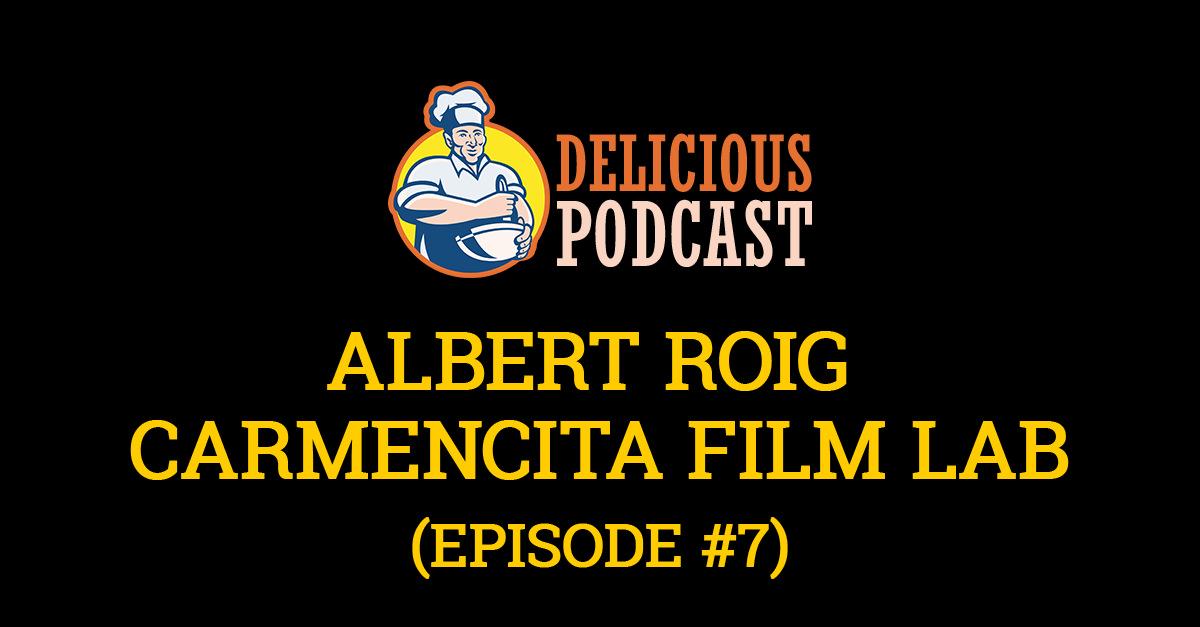 delicious podcast carmencita film lab albert roig
